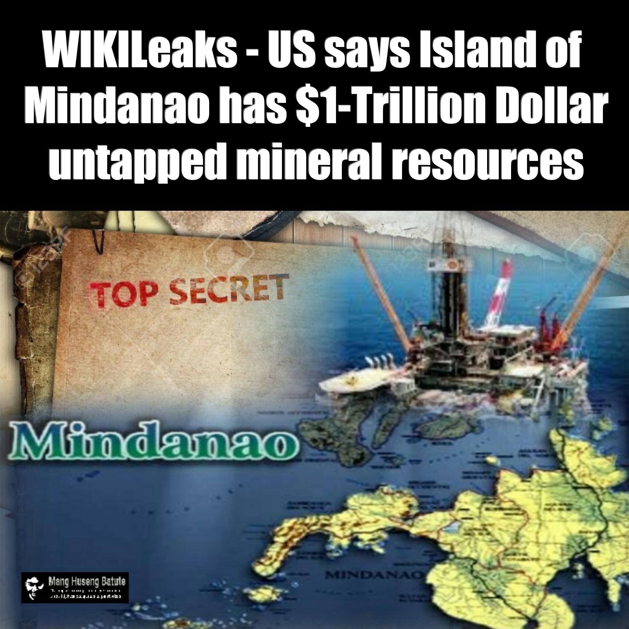 wikileaks us says island mindanao has 1 trillion dollar